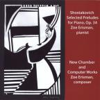 Shostakovich Selected Preludes Op. 34 / Chamber Work