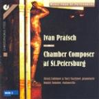 Pratsch: Piano Sonata In C Major / Cello Sonata In A Minor / Quartet / Rondo / Fandango