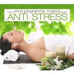 Mon Programme Musical: Anti-Stress