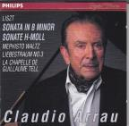 Liszt: Sonata in B Minor, etc / Claudio Arrau
