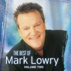 Best Of Mark Lowry, Vol. 2