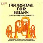 Foursome For Brass: Music For Brass Quartette