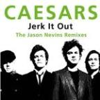 Jerk It Out (the Jason Nevins Remixes)