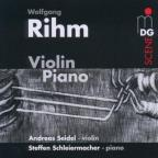 Wolfgang Rihm: Violin and Piano