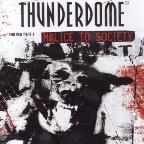 Thunderdome: Malice To Society