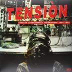 Tension: Spanish Experimental Underground 1980-1985