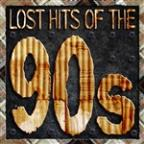 Lost Hits Of The 90's (All Original Artists & Versions)