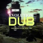 Evolution of Dub, Vol. 8: The Search for New Life