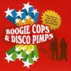 Boogie Cops & Disco Pimps