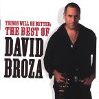 Things Will Be Better: The Best of David Broza