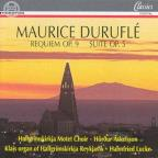 Maurice Durufle: Requiem, Op. 9; Suite for Organ, Op. 5