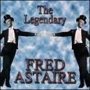 Legendary Fred Astaire