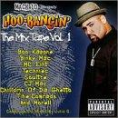 Mack 10 Presents Hoo-Bangin': The Mix Tape Vol. 1