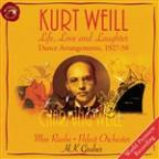 Kurt Weill: Life, Love, and Laughter, Dance Arrangements 1927-50