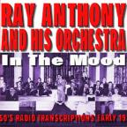 In The Mood - Early 1950s Radio Transcriptions