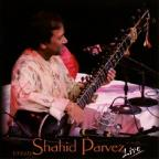 Shahid Parvez: Live