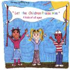 Let the Children Praise Him