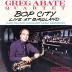 Bop City: Live at Birdland