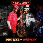 Hood Rock Vs. Party Rock