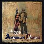 Tired American Dream