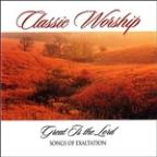 Great Is The Lord - Songs Of Exaltation From The Classic Worship Series