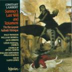 Constant Lambert: Summer's Last Will and Testament; The Rio Grande; Aubade Héroïque