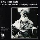 Tadjikistan: Chants des Bardes (Songs of the Bards)