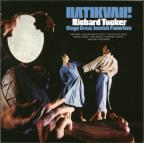 Hatikvah!: Richard Tucker Sings Great Jewish Favorites