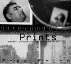 Prints: Snapshots, Postcards, Messages and Miniatures, 1987-2001