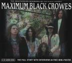 Maximum Black Crowes