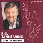 Bill Tannebring Live In Laguna