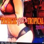 Tropical Hits Tropical (2014)
