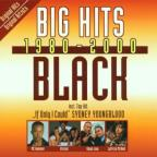 Big Hits 1980-2000: Black