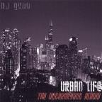 Urban Life: The Underground Album