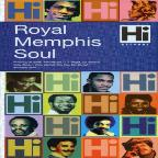 Hi Records: Royal Memphis Soul