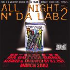 Vol. 2 - All Night N Da Lab: Slowed & Throwed