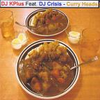 Curry Heads Feat. Dj Crisis - Single