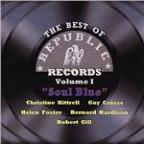 Best of Republic Records Volume I - Soul Blue