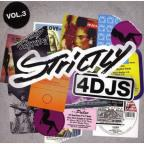 Strictly 4 DJS, Vol. 3