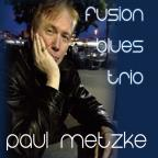 Paul Metzke Fusion Blues Trio