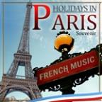 Souvenir Holidays In Paris. French Music