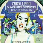 Carol Leigh & The Dumoustier Stompers