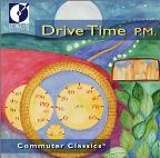 Drive Time P.M.: Commuter Classics