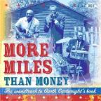 Soundtrack To Garth Cartwright's Book: More Miles Than Money