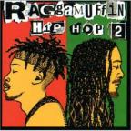Raggamuffin Hip Hop, Chapter 2