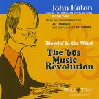 John Eaton Presents the American Popular Song, Vol. 3: Blowin' in the Wind - The '60s Music Revolution