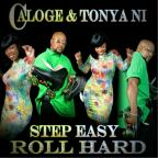 Step Easy Roll Hard