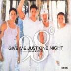 Give Me Just One Night (Una Noche) Pt.1