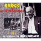 Knock & M le Trouhadeclu: Interpretees Par Jules Romains