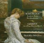 Schumann: Symphonic Etudes, Davidsbundlertanze; Czerny: Art of Finger Dexterity, Book 1